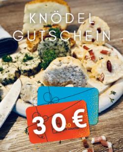 KNÖDEL GUTSCHEIN 30